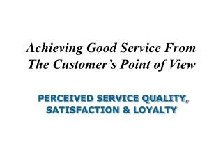 The Nature of Service Quality