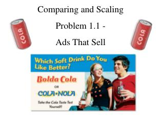 Comparing and Scaling Problem 1.1 -  Ads That Sell
