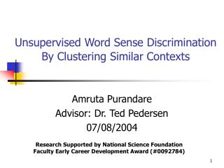 Unsupervised Word Sense Discrimination By Clustering Similar Contexts