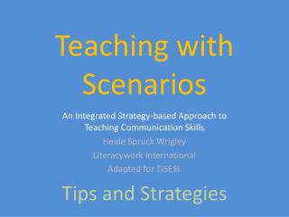 Teaching with Scenarios