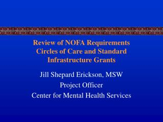 Review of NOFA Requirements Circles of Care and Standard Infrastructure Grants