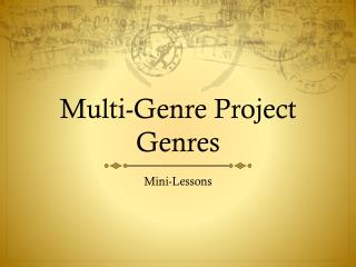 Multi-Genre Project Genres