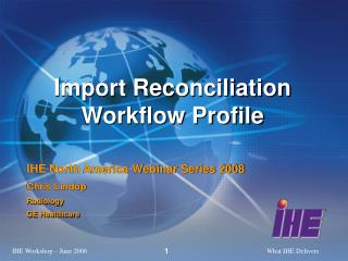 Import Reconciliation Workflow Profile