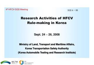 Research Activities of HFCV Rule-making in Korea