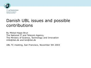 Danish UBL issues and possible contributions