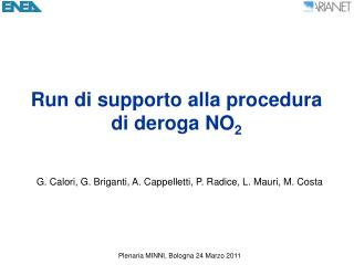 Run di supporto alla procedura di deroga NO 2