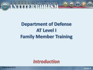 Department of Defense AT Level I  Family Member Training Introduction