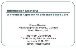 Information Mastery: A Practical Approach to Evidence-Based Care