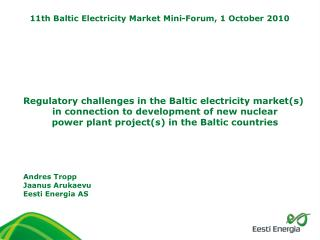 Regulatory challenges in the Baltic electricity market(s)