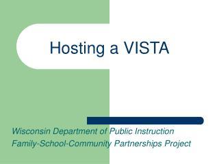Hosting a VISTA