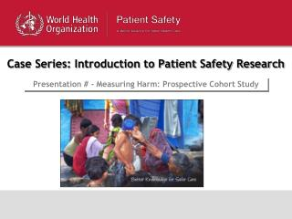 Case Series: Introduction to Patient Safety Research