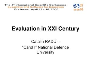 Evaluation in XXI Century