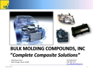 "Bulk molding Compounds, Inc "" Complete Composite Solutions"""