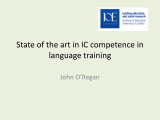 State of the art in IC competence in  language training