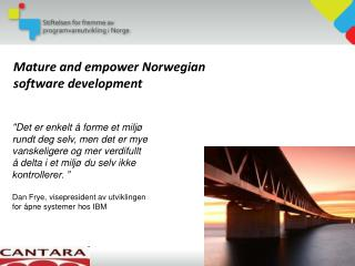 Mature and empower Norwegian software development