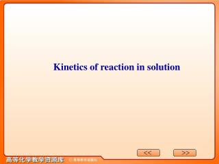 Kinetics of reaction in solution