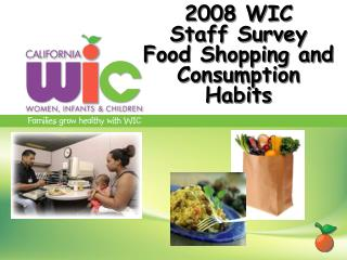 2008 WIC Staff Survey  Food Shopping and Consumption Habits