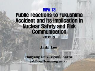 2012.5 Jaiki Lee Hanyang Univ., Seoul, Korea jakilee@hanyang.ac.kr