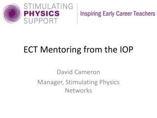 ECT Mentoring from the IOP