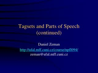 Tagsets and Parts of Speech (continued)