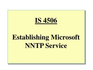 IS 4506 Establishing Microsoft NNTP Service