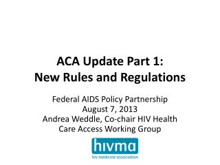 ACA Update Part 1: New Rules and Regulations