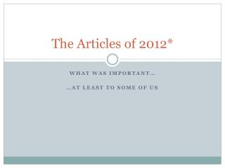 The Articles of 2012*