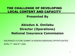 THE CHALLENGE OF DEVELOPING LOCAL CONTENT AND CAPACITY