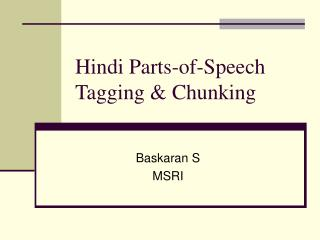 Hindi Parts-of-Speech Tagging & Chunking