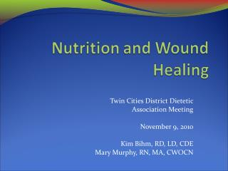 Twin Cities District Dietetic  Association Meeting November 9, 2010 Kim Bihm, RD, LD, CDE