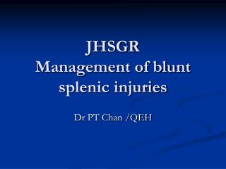 JHSGR Management of blunt splenic injuries