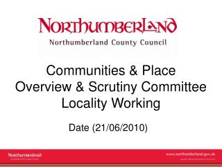 Communities & Place  Overview & Scrutiny Committee Locality Working