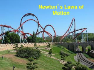 Newton ' s Laws of Motion
