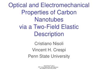 Optical and Electromechanical Properties of Carbon Nanotubes  via a Two-Field Elastic Description