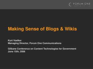 Making Sense of Blogs & Wikis