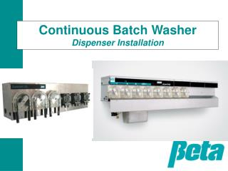 Continuous Batch Washer Dispenser Installation