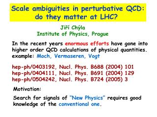 Scale ambiguities in perturbative QCD: do they matter at LHC?