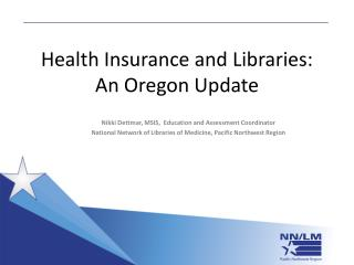 Health Insurance and Libraries: An Oregon Update
