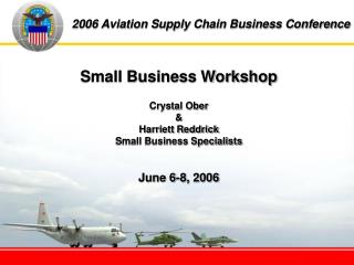 2006 Aviation Supply Chain Business Conference