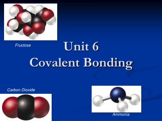 Molecular Compounds and Covalent Bonding