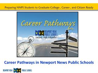 Career Pathways in Newport News Public Schools