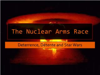 The Nuclear Arms Race