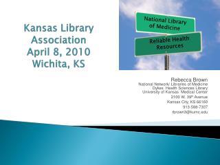 Kansas Library Association April 8, 2010 Wichita, KS