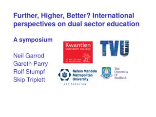 Further, Higher, Better? International perspectives on dual sector education