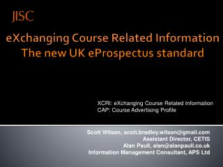 eXchanging  Course Related Information The new UK  eProspectus  standard