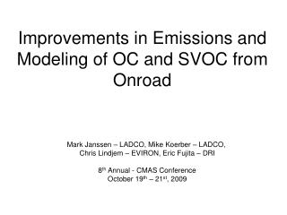 Improvements in Emissions and Modeling of OC and SVOC from Onroad
