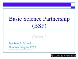 Basic Science  Partnership (BSP)