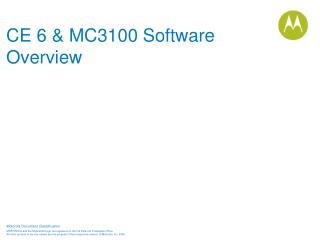 CE 6 & MC3100 Software Overview