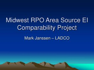 Midwest RPO Area Source EI Comparability Project