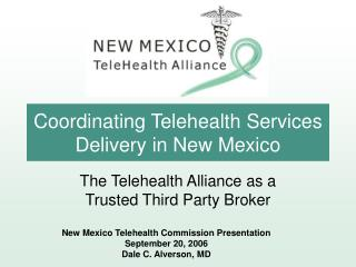 Coordinating Telehealth Services Delivery in New Mexico